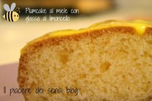 plumcake al miele con glassa al limoncello