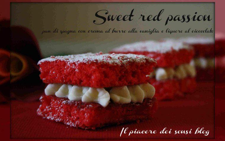 Sweet red passion – pan di spagna con crema al burro alla vaniglia e liquore al cioccolato