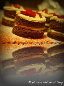 Torrette alle fragole con grappa di Amarone