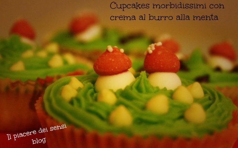 Cupcakes morbidissimi con crema al burro alla menta