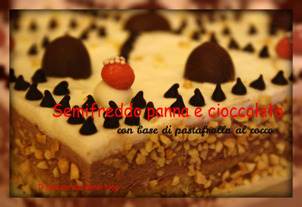 Semifreddo panna e cioccolato  con base di pasta frolla al cocco