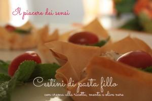 Cestini di pasta fillo con crema alla ricotta, menta e olive nere