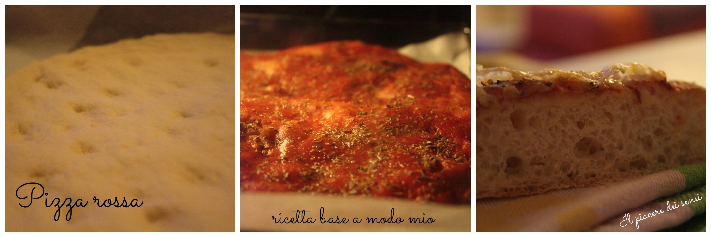 pizza rossa ricetta base a modo mio