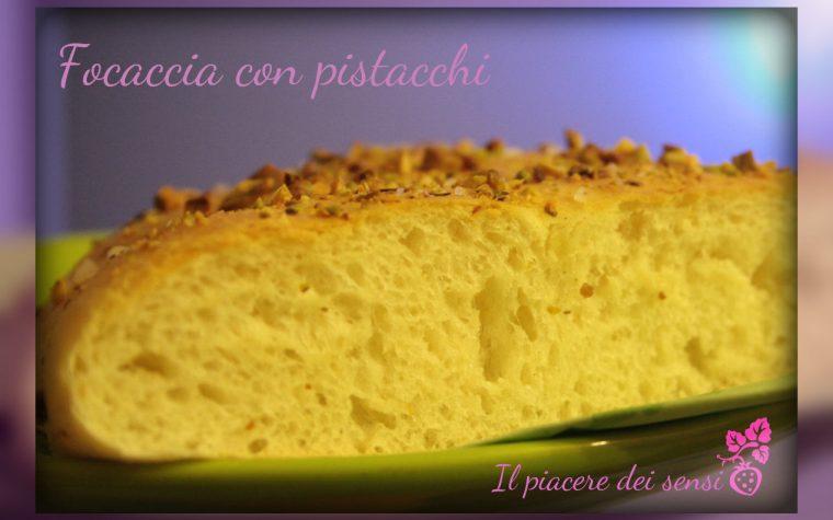 Focaccia con pistacchi