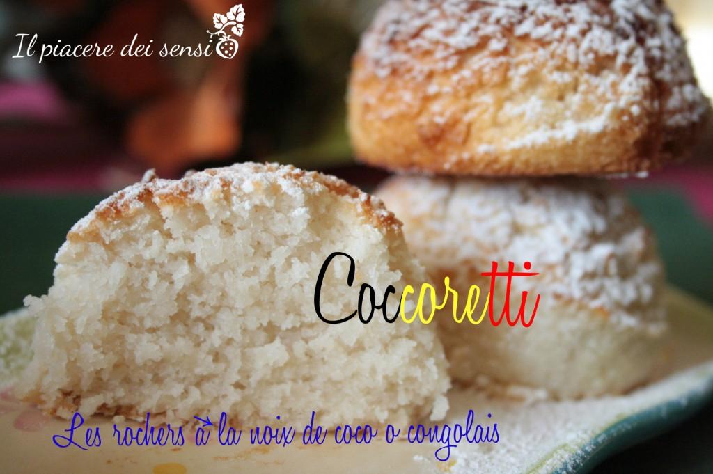coccoretti Les rochers à la noix de coco ou congolais