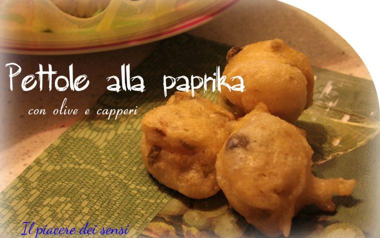 Pettole alla paprika con olive e capperi