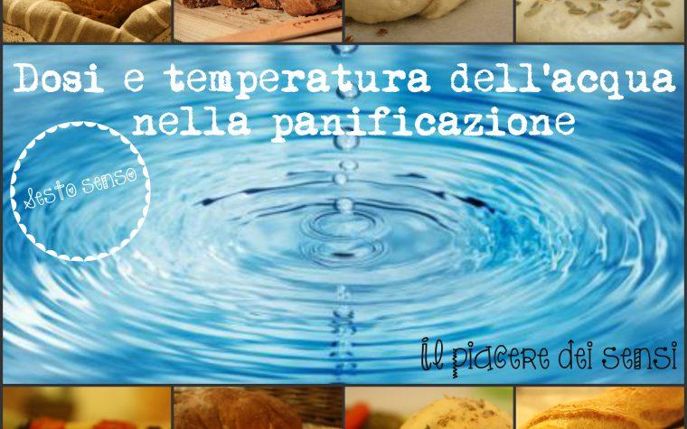 Dosi e temperatura dell'acqua nella panificazione – Sesto senso