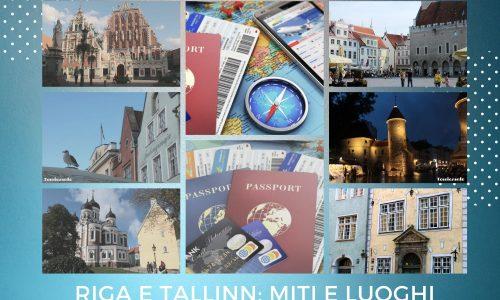 Riga e Tallinn: miti e luoghi comuni da sfatare (o quasi) – considerazioni di viaggio