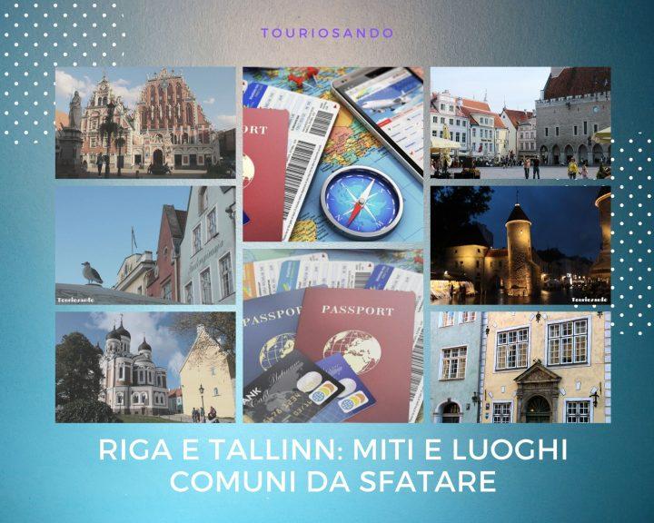 Riga e Tallinn: miti e luoghi comuni da sfatare