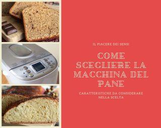 come scegliere la macchina del pane