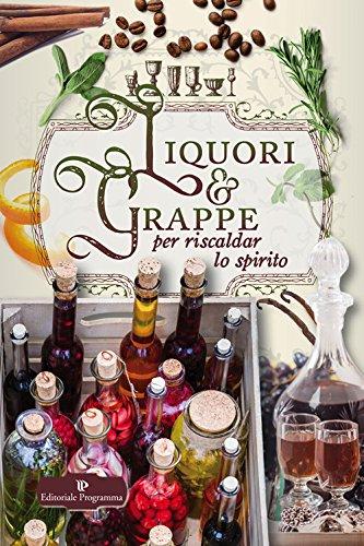 liquori & grappe
