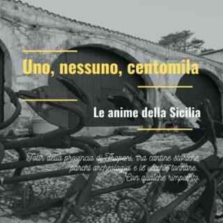 Uno, nessuno, centomila: le anime della Sicilia