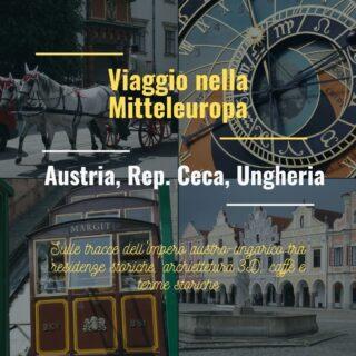 Viaggio nella Mitteleuropa: Austria, Repubblica Ceca e Ungheria