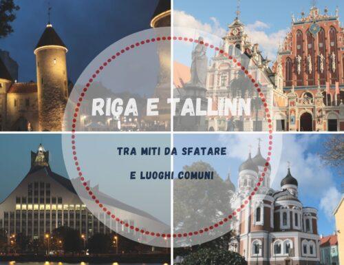 Riga e Tallinn tra miti da sfatare e luoghi comuni