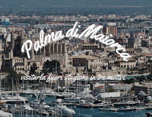 Palma di Maiorca, visitarla fuori stagione in tre motivi
